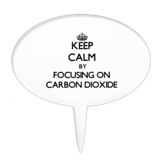 Keep Calm by focusing on Carbon Dioxide Cake Topper