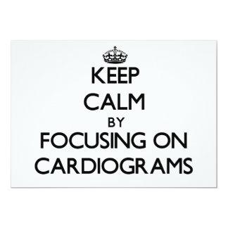 "Keep Calm by focusing on Cardiograms 5"" X 7"" Invitation Card"