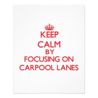 Keep Calm by focusing on Carpool Lanes Flyer Design