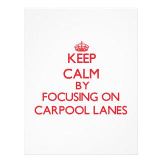 Keep Calm by focusing on Carpool Lanes Flyer