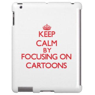 Keep Calm by focusing on Cartoons