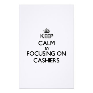 Keep Calm by focusing on Cashiers Stationery