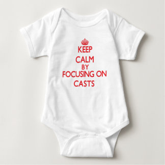 Keep Calm by focusing on Casts T Shirt