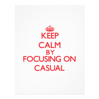 Keep Calm by focusing on Casual Personalized Flyer