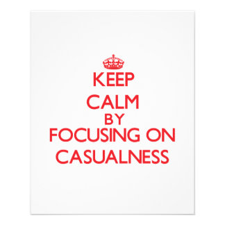 Keep Calm by focusing on Casualness Flyer Design