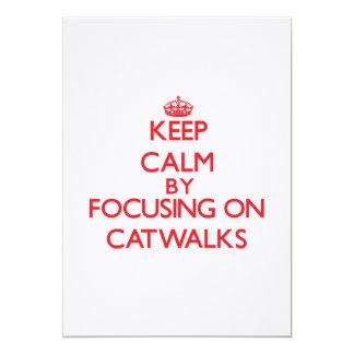 Keep Calm by focusing on Catwalks Custom Announcements