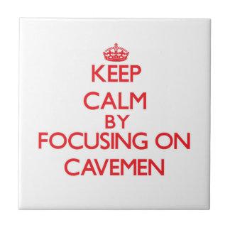 Keep Calm by focusing on Cavemen Ceramic Tiles