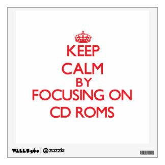 Keep Calm by focusing on Cd-Roms Wall Skins