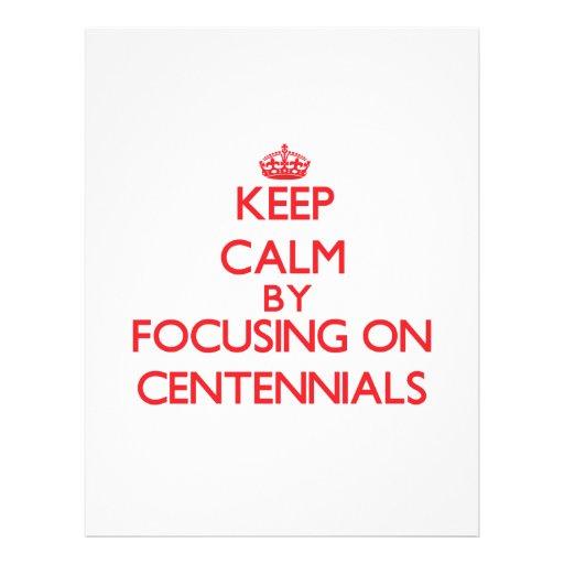Keep Calm by focusing on Centennials Custom Flyer