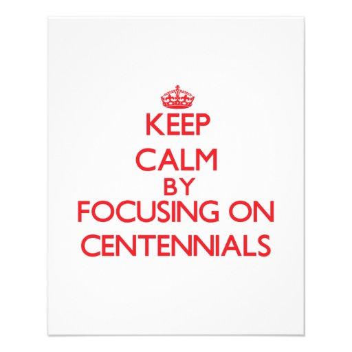 Keep Calm by focusing on Centennials Flyers