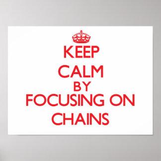Keep Calm by focusing on Chains Print