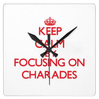 Keep Calm by focusing on Charades Clocks