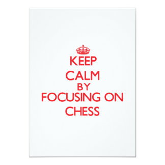 Keep Calm by focusing on Chess 5x7 Paper Invitation Card