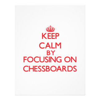 Keep Calm by focusing on Chessboards Flyers