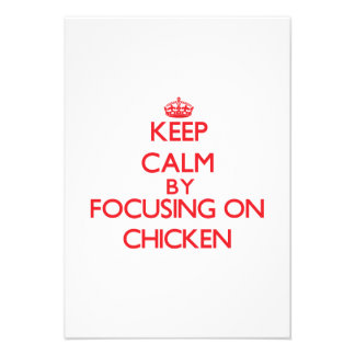 Keep Calm by focusing on Chicken Personalized Announcement