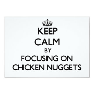 Keep Calm by focusing on Chicken Nuggets Card