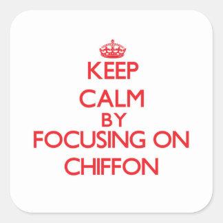 Keep Calm by focusing on Chiffon Square Sticker
