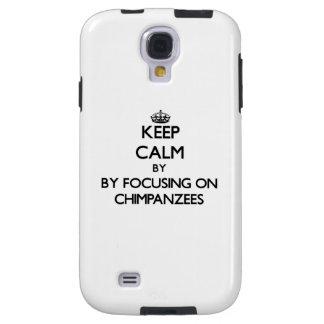 Keep calm by focusing on Chimpanzees Galaxy S4 Case