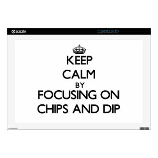 Keep Calm by focusing on Chips And Dip Laptop Skins