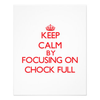 Keep Calm by focusing on Chock-Full Flyers