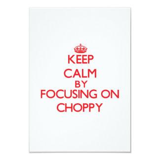 Keep Calm by focusing on Choppy Announcement