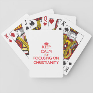 Keep Calm by focusing on Christianity Poker Cards