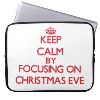 Keep Calm by focusing on Christmas Eve Laptop Computer Sleeve