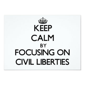 Keep Calm by focusing on Civil Liberties Personalized Announcements