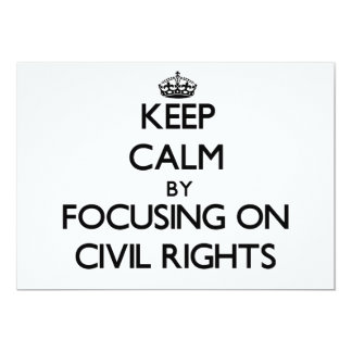 Keep Calm by focusing on Civil Rights Announcements