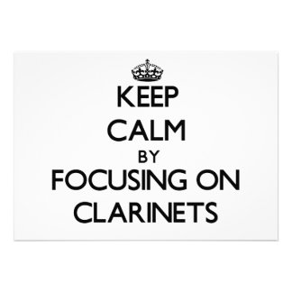 Keep Calm by focusing on Clarinets Personalized Invite