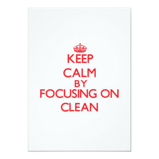 Keep Calm by focusing on Clean 5x7 Paper Invitation Card