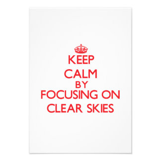 Keep Calm by focusing on Clear Skies Announcement