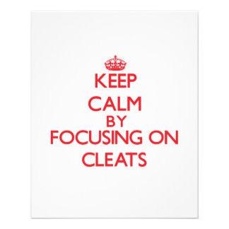 Keep Calm by focusing on Cleats Flyer