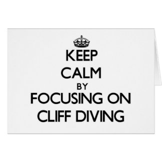 Keep Calm by focusing on Cliff Diving Stationery Note Card