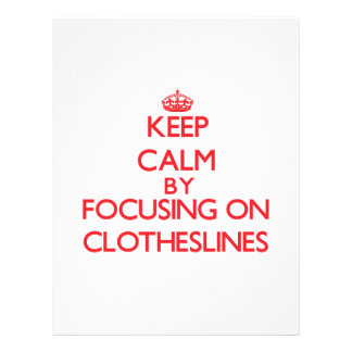 Keep Calm by focusing on Clotheslines Flyers