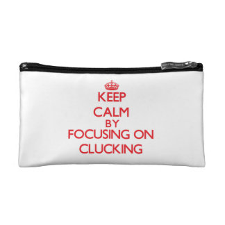 Keep Calm by focusing on Clucking Makeup Bag