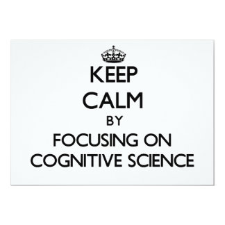 Keep calm by focusing on Cognitive Science Personalized Invitations
