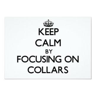 Keep Calm by focusing on Collars Custom Invitations
