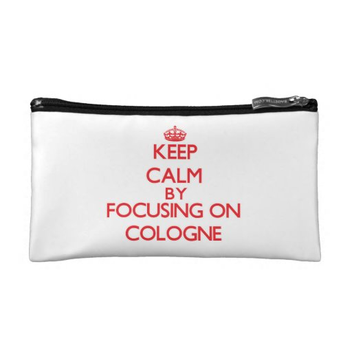 Keep Calm by focusing on Cologne Cosmetics Bags