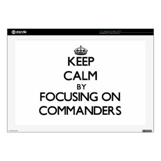 """Keep Calm by focusing on Commanders Decal For 17"""" Laptop"""