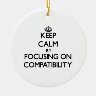 Keep Calm by focusing on Compatibility Double-Sided Ceramic Round Christmas Ornament