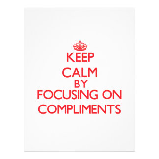 Keep Calm by focusing on Compliments Personalized Flyer