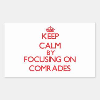 Keep Calm by focusing on Comrades Rectangular Sticker