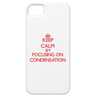 Keep Calm by focusing on Condensation iPhone 5/5S Covers