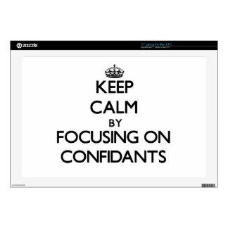 """Keep Calm by focusing on Confidants Skin For 17"""" Laptop"""