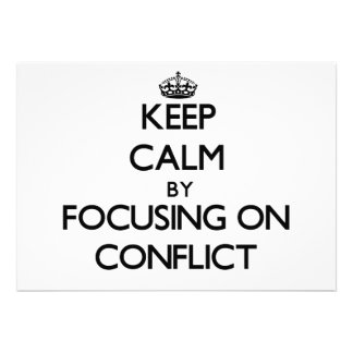 Keep Calm by focusing on Conflict Personalized Announcements