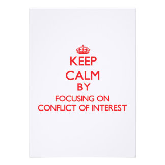 Keep Calm by focusing on Conflict Of Interest Invitation