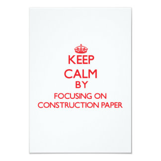 Keep Calm by focusing on Construction Paper Custom Invitation