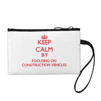 Keep Calm by focusing on Construction Vehicles Coin Purse