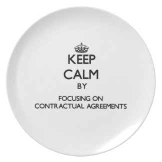 Keep Calm by focusing on Contractual Agreements Plate